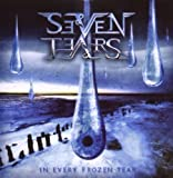In Every Frozen Tears by Seven Tears (2008-01-29)