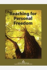 Reaching for Personal Freedom: Living the Legacies by Al-Anon Family Groups (2013) Spiral-bound Spiral-bound
