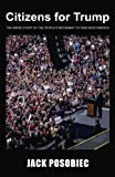 img - for Citizens for Trump: The Inside Story of the People's Movement to Take Back America book / textbook / text book