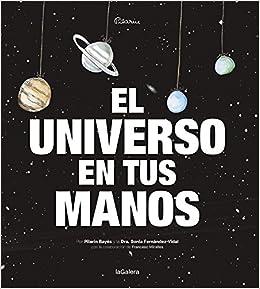 El Universo En Tus Manos por Sonia Fernández-vidal