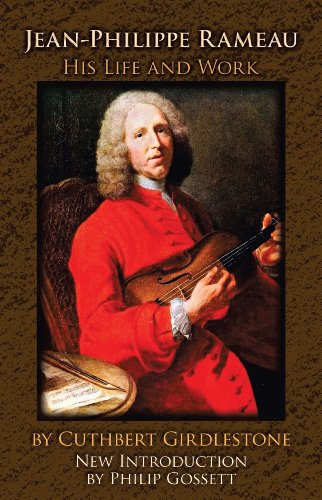 Jean-Philippe Rameau: His Life and Work ()