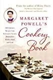 img - for Margaret Powell's Cookery Book: 500 Upstairs Recipes from Everyone's Favorite Downstairs Kitchen Maid and Cook book / textbook / text book