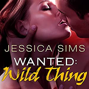 Wanted: Wild Thing Audiobook