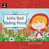 Litttle Red Riding Hood, Emma Parker, 1877561010