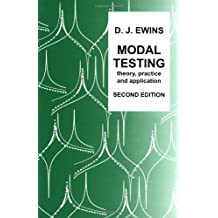 Modal Testing: Theory, Practice and Application