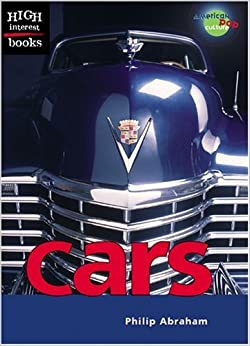 Cars (High Interest Books: American Pop Culture) by Philip Abraham (2004-09-05)