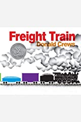 Freight Train Kindle Edition