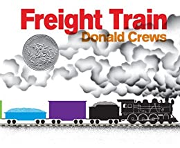 Freight Train by [Crews, Donald]