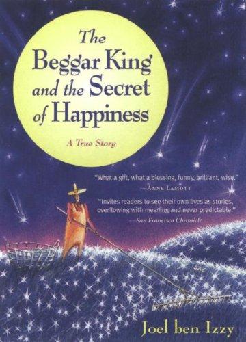 """The Beggar King and the Secret of Happiness - A True Story"" av Joel Ben Izzy"