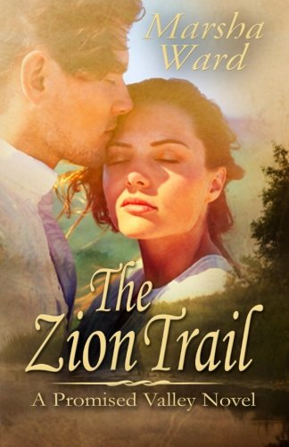 Read Online The Zion Trail (Promised Valley) (Volume 1) pdf epub