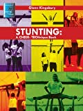 Stunting: A Cheer Technique Book