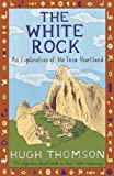 Front cover for the book The White Rock by Hugh Thomson
