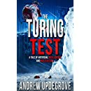 The Turing Test: a Tale of Artificial Intelligence and Malevolence (Frank Adversego Thrillers Book 4)