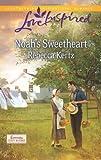 Noah's Sweetheart (Lancaster County Weddings)