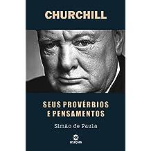 CHURCHILL: Seus provérbios e pensamentos