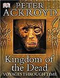 """Kingdom of the Dead"" av Peter Ackroyd"