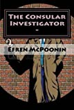 The Consular Investigator, Efren Poonin and Onofre Poonin, 1493513486