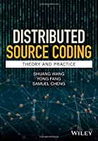 Distributed Source Coding: Theory and Practice Front Cover