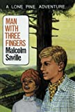 img - for Man with Three Fingers (Lone Pine (Witchend)) book / textbook / text book