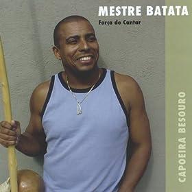 Amazon.com: Capoeira Besouro Convite: Mestre Batata - Capoeira Besouro