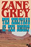 The Heritage of the Desert, Zane Grey, 1604502738