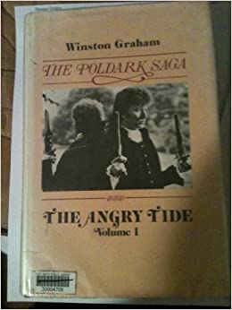 The Angry Tide: Passion, Tide, and Time (The Poldark Saga)