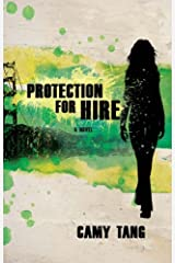 Protection for Hire: A Novel Kindle Edition