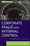 Corporate Fraud and Internal Control, Richard E. Cascarino, 1118301560