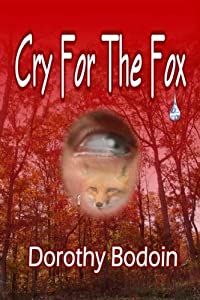 Cry For The Fox (The Foxglove Corners Series Book 2)