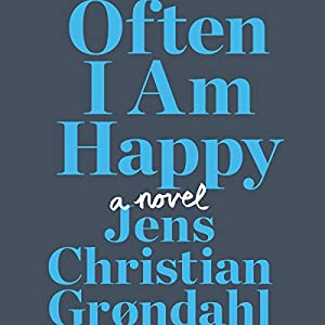 Often I Am Happy Audiobook