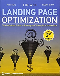 landing page optimization the definitive guide to testing and