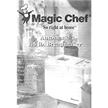Magic Chef Bread Machine Maker Instruction Manual (Model: VBM200C1) Reprint