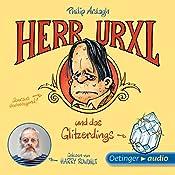 Herr Urxl und das Glitzerdings (Geschichten aus Bad Dreckskaff 1) | Philip Ardagh