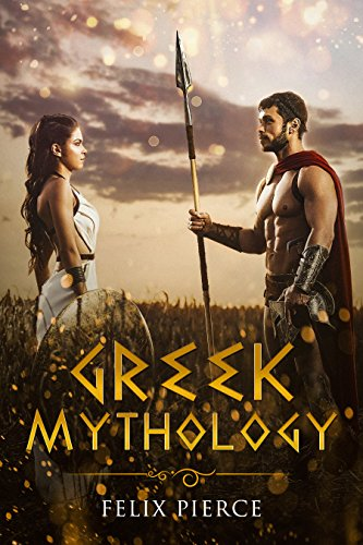 Greek Mythology: The Stories Of The Gods And -