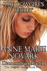 The Cowgirl's Secret (The Diamondback Ranch Original Series, Book 5)