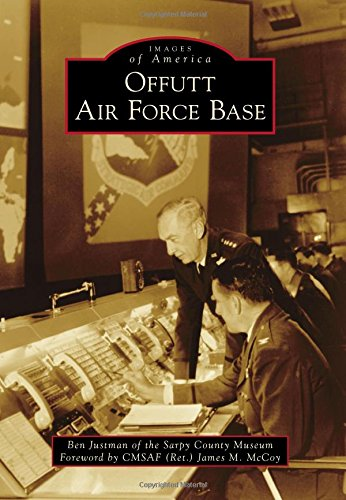 Offutt Air Force Base (Images of America)