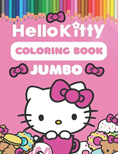 Hello Kitty Coloring Books (Hello Kitty Coloring Book: Super Fun Coloring Book For Kids and)