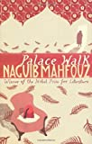 Palace Walk by Naguib Mahfouz front cover
