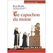 Le capuchon du moine (Les enquêtes de Cadfaël 3) | Ellis Peters