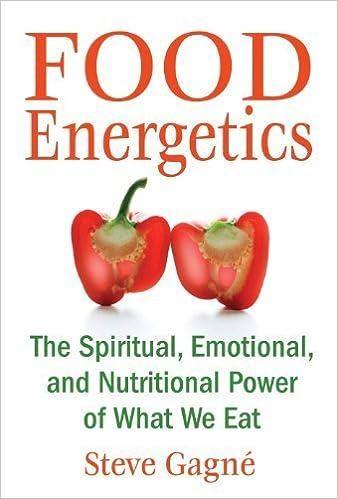 Téléchargement de livres électroniques mobiles Food Energetics: The Spiritual, Emotional, and Nutritional Power of What We Eat by Gagn? Steve (2008) Paperback PDF PDB B00M0L6C0Y