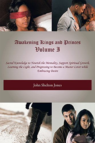 Book: Awakening Kings and Princes Volume I by John Shelton Jones