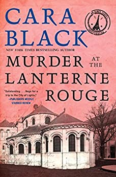 Murder at the Lanterne Rouge (An Aimee Leduc Investigation Book 12) by [Black, Cara]