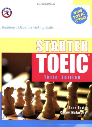 Starter TOEIC, Third Edition (w/3 Audio CDs), Building TOEIC Test-taking Skills