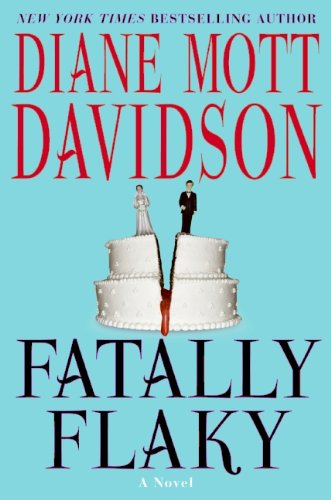 Fatally Flaky: A Novel (Goldy Schulz Book 15)