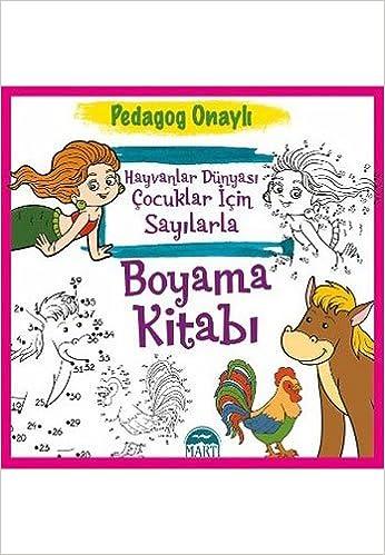 Hayvanlar Dunyasi Cocuklar Icin Sayilarla Boyama Kitabi Pedagog