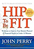Hip to Be Fit, John Perry, 1600370322