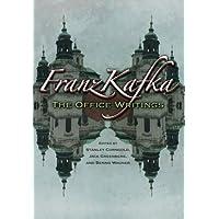Franz Kafka: The Office Writings