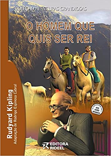 404cd9351 Homem que Quis ser Rei, O - Colecao Aventuras Grandiosas: Rudyard Kipling:  9788533913660: Amazon.com: Books