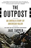 Book cover for The Outpost: An Untold Story of American Valor