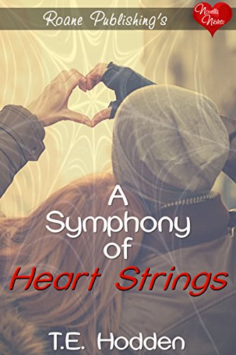 A Symphony of Heartstrings by [Hodden, T.E.]